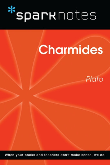Charmides (SparkNotes Philosophy Guide) ebook by SparkNotes