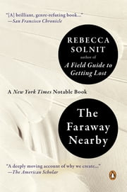 The Faraway Nearby ebook by Rebecca Solnit