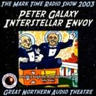 Peter Galaxy, Interstellar Envoy audiobook by