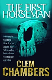 The First Horseman ebook by Chambers, Clem