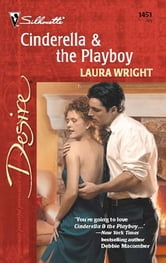 Cinderella & the Playboy ebook by Laura Wright
