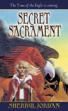 Secret Sacrament ebook by