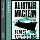 HMS Ulysses audiobook by