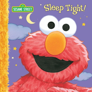 Sleep Tight! (Sesame Street Series) ebook by Constance Allen