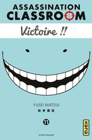 Assassination classroom - Tome 11 ebook by Yusei Matsui