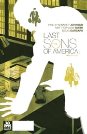 Last Sons of America #2 ebook by Phillip Kennedy Johnson,Matthew Dow Smith