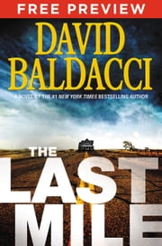 The Last Mile - EXTENDED FREE PREVIEW (first 7 chapters) ebook by David Baldacci