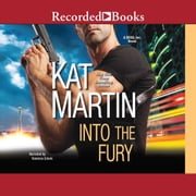Into the Fury audiobook by Kat Martin