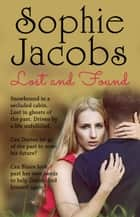Lost and Found ebook by Sophie Jacobs