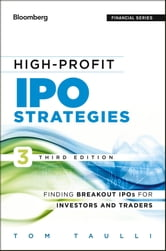 High-Profit IPO Strategies - Finding Breakout IPOs for Investors and Traders ebook by Tom Taulli