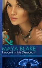 Innocent in His Diamonds (Mills & Boon Modern) 電子書 by Maya Blake