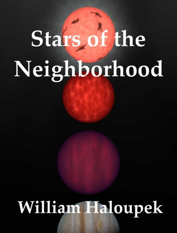 Stars of the Neighborhood ebook by William Haloupek