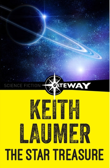 The Star Treasure ebook by Keith Laumer