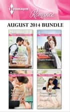 Harlequin Romance August 2014 Bundle - The Rebel and the Heiress\Not Just a Convenient Marriage\A Groom Worth Waiting For\Crown Prince, Pregnant Bride ebook by Michelle Douglas, Lucy Gordon, Sophie Pembroke,...