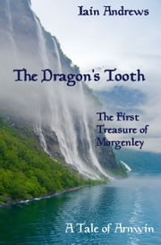 The Dragon's Tooth ebook by Iain Andrews
