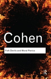 Folk Devils and Moral Panics ebook by Stanley Cohen