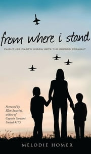 From Where I stand ebook by Melodie Homer