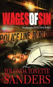 Wages of Sin - A Novel ebook by Yolonda Tonette Sanders