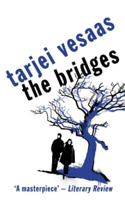 The Bridges ebook by Tarjei Vesaas