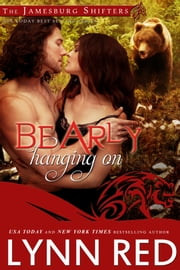 Bearly Hanging On ebook by Lynn Red