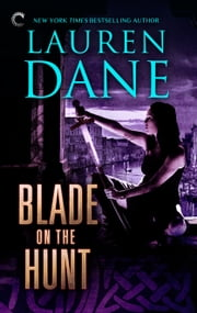 Blade on the Hunt ebook by Lauren Dane