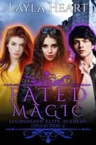 Fated Magic ebook by