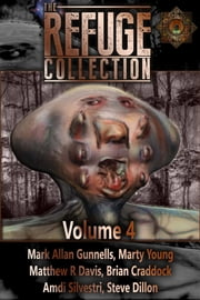 The Refuge Collection: Volume 4 ebook by Marty Young