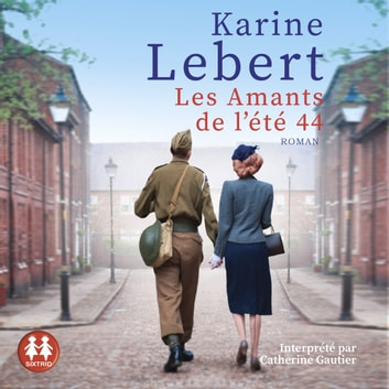 Les amants de l'été 44 audiobook by Karine Lebert