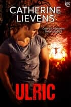 Ulric ebook by Catherine Lievens