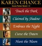 Cassie Palmer Novels 1-5 ebook by Karen Chance