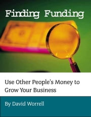 Finding Funding ebook by Worrell, David T.