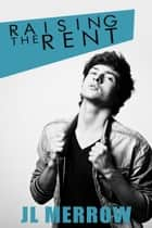 Raising the Rent ebook by
