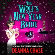 Wolf's New Year Bride, The audiobook by Deanna Chase