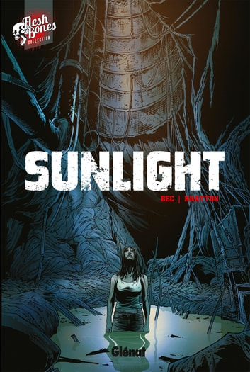 Sunlight ebook by Christophe Bec,Bernard Khattou