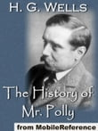 The History Of Mr. Polly (Mobi Classics)