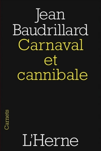 Carnaval et cannibale eBook by Jean Baudrillard