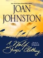 A Wolf In Sheep's Clothing (Mills & Boon M&B) ebook by Joan Johnston