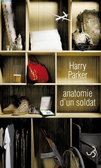 Anatomie d'un soldat ebook by Harry Parker