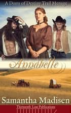 Annabelle ebook by Samantha Madisen