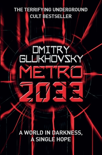 Metro 2033 ebook by dmitry glukhovsky 9780575086265 rakuten kobo metro 2033 ebook by dmitry glukhovsky fandeluxe Ebook collections