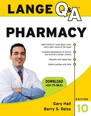 Lange Q & A Pharmacy, Tenth Edition ebook by Gary Hall,Barry Reiss