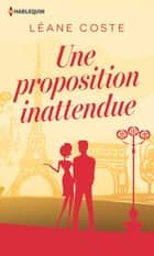 Une proposition inattendue ebook by