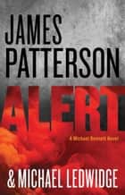 Alert ebook by James Patterson,Michael Ledwidge
