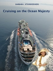 Cruising on the Ocean Majesty ebook by Barbara Athanassiadis