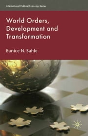 World Orders, Development and Transformation ebook by E. Sahle