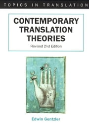 Contemporary Translation Theories ebook by Edwin GENTZLER
