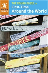 The Rough Guide to First-Time Around the World ebook by Rough Guides