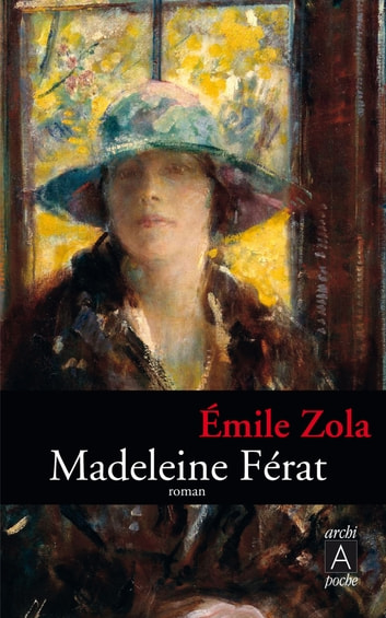 Madeleine Férat ebook by Émile Zola