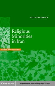 Religious Minorities in Iran ebook by Sanasarian, Eliz