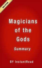 ebook Magicians of the Gods Summary de InstantRead Summaries